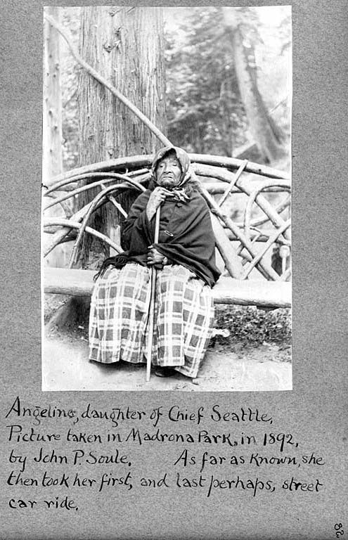 Angeline, Daughter of Chief Seattle, Picture taken in Madrona Park in 1892 by John P Soule. As far as known, she then took her first, and last perhaps, street car ride. - Duwamish