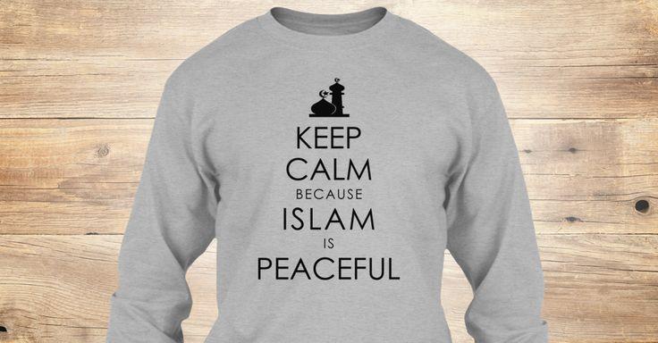 KEEP CALM Because ISLAM is PEACEFULL