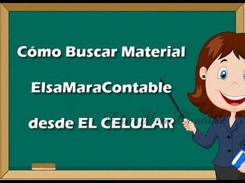 710. Cómo Buscar Material ElsaMaraContable desde el Celular http://bit.ly/2ojkTbl