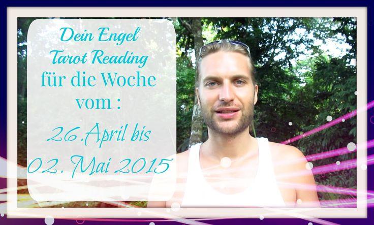 Dein Engel Tarot Reading für die Woche vom 26.04. bis 02.05.2015
