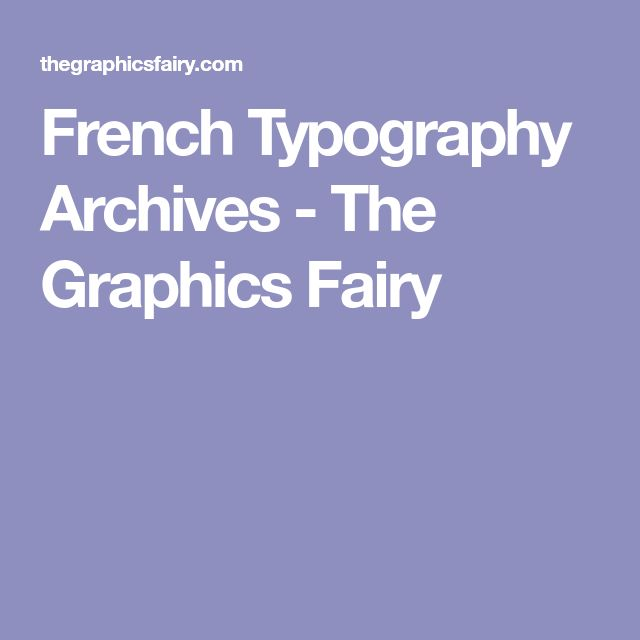 French Typography Archives - The Graphics Fairy