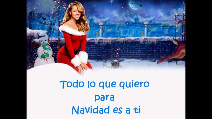 Mariah Carey-All I want for christmas is you letra en español