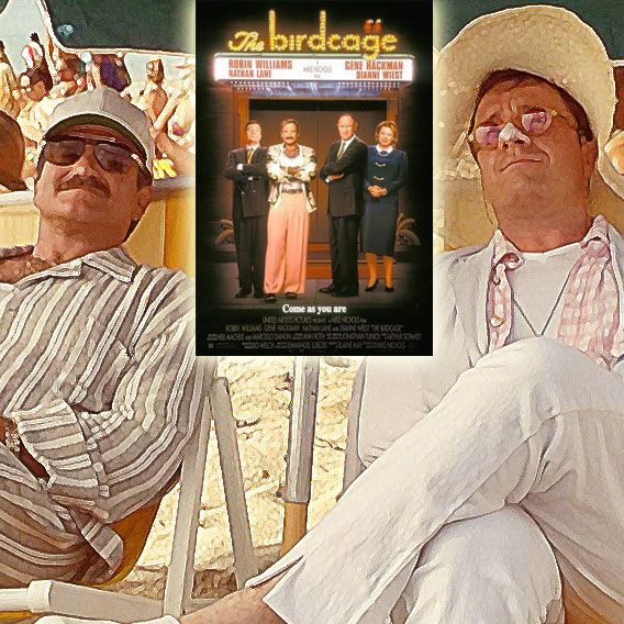 """ Don't leave me. Don't leave me here. I don't want to be the only girl not dancing! "" The Birdcage (1996) Directed by Mike Nichols 	 Writing: Jean Poiret and Elaine May. Cast: Robin Williams, Gene Hackman, Nathan Lane, Dianne Wiest, Dan Futterman, Calista Flockhart, Hank Azaria, Christine Baranski."