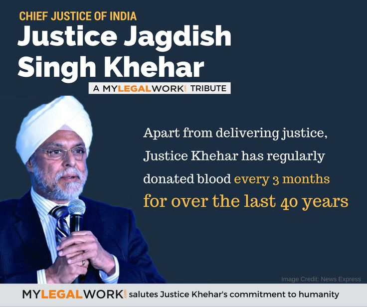 Justice Khehar, 44th Chief Justice of India, is known for his outstanding verdicts. But there is a side of him that not many know. MyLegalWork.com salutes his spirit of selflessness and humanity.  #CJI #SupremeCourtofIndia #JusticeKhehar #BloodDonation #MLWTribute