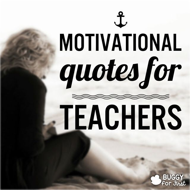 Inspiration Quotes For Teachers: Motivational, Quotes, Teachers, Inspired, Soul, Refreshing