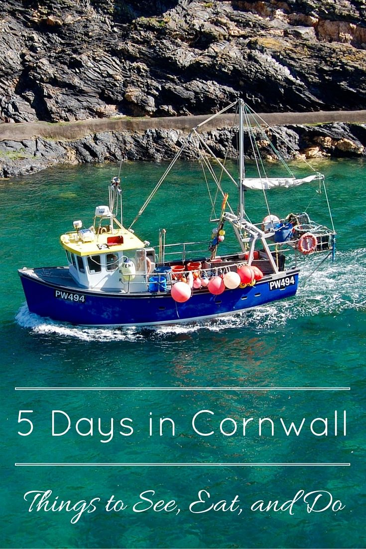 5 Days in Cornwall : Things to See, Eat and Do