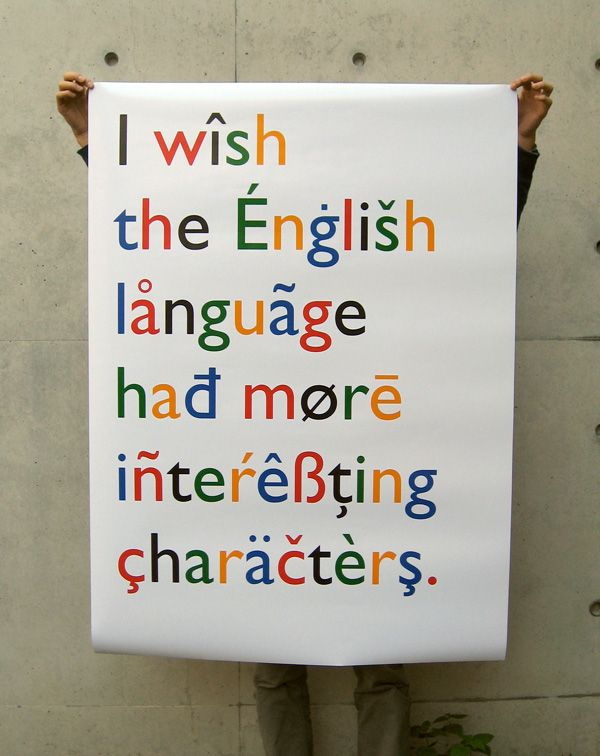i wish the english language had more interesting characters (A fun typographic poster design, by Mcianco Punto)
