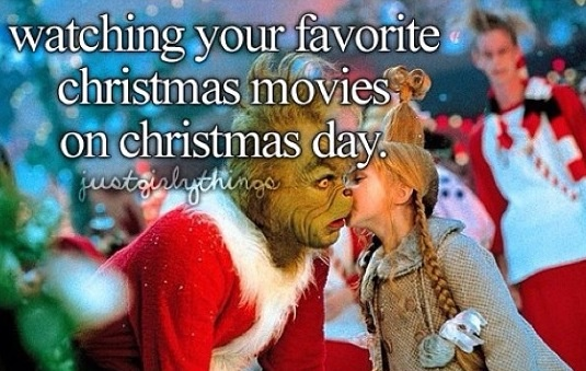 Favorite holiday movies! The grinch :)