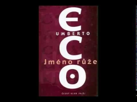 Umberto Eco - Jméno růže (AudioKniha) - YouTube