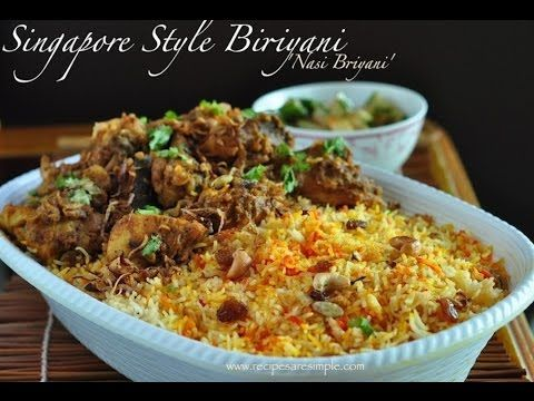 Nasi Biriyani - Singapore & Malaysia Style Tasty Biriyani Recipe  Recipes 'R' Simple - YouTube