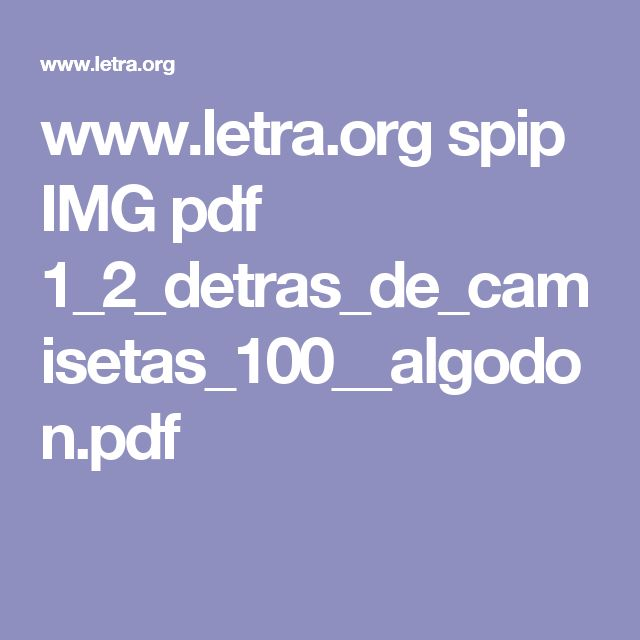 www.letra.org spip IMG pdf 1_2_detras_de_camisetas_100__algodon.pdf
