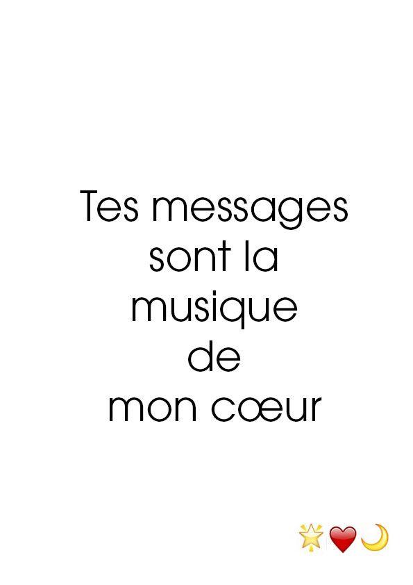 Tes messages sont la musique de mon cœur. 13 mai 2015.