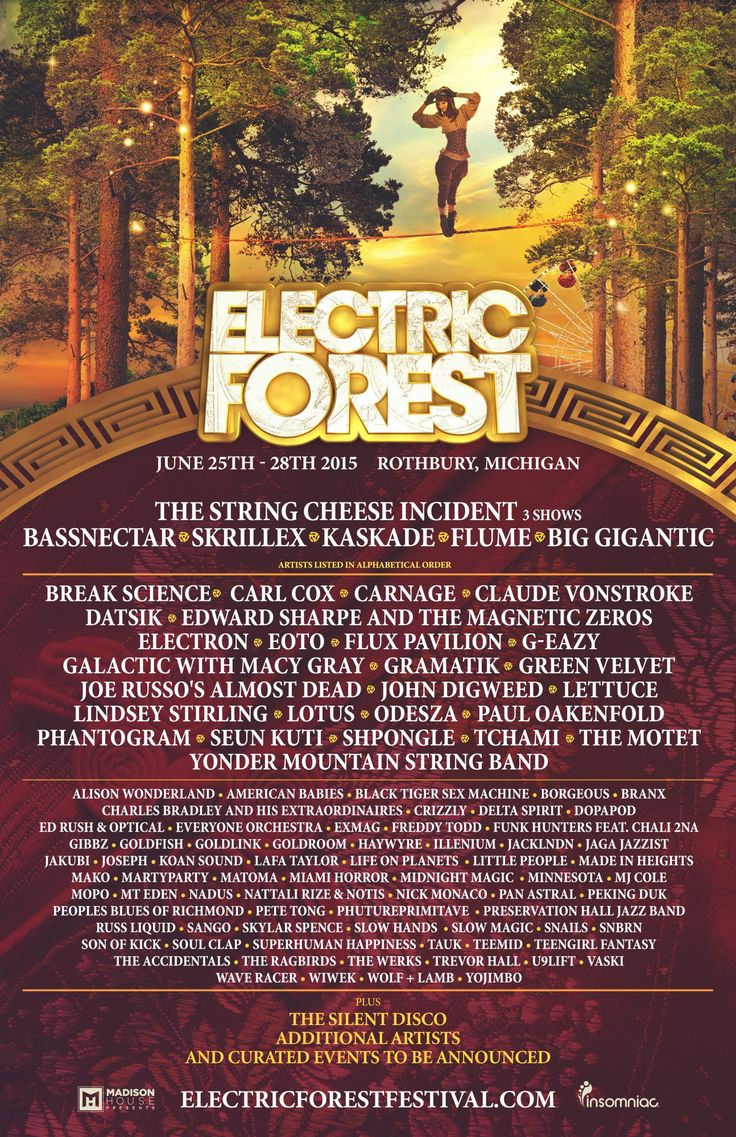 Electric Forest Lineup 2015. My life is now complete and just started at the same time.
