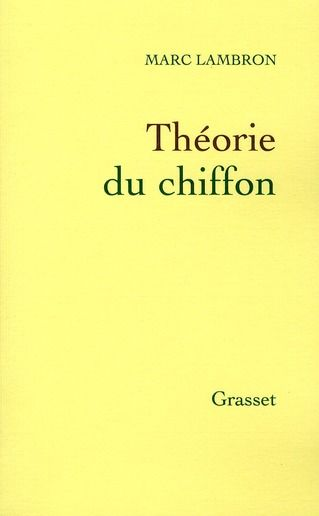 Théorie du chiffon, Marc Lambron, éd. Grasset
