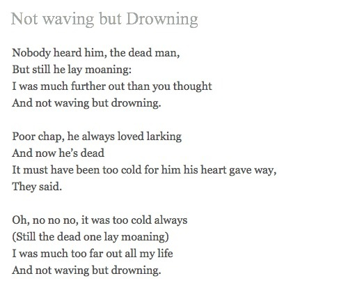 Not waving but drowning essay