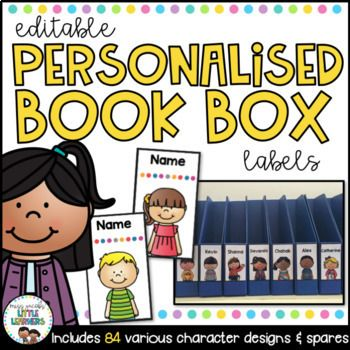 Book Box Labels {Editable Student Name Tags} These labels come in 84 different characters designs (42 girls and 42 boys). I have included some blank copies for you to personalise and create your own.