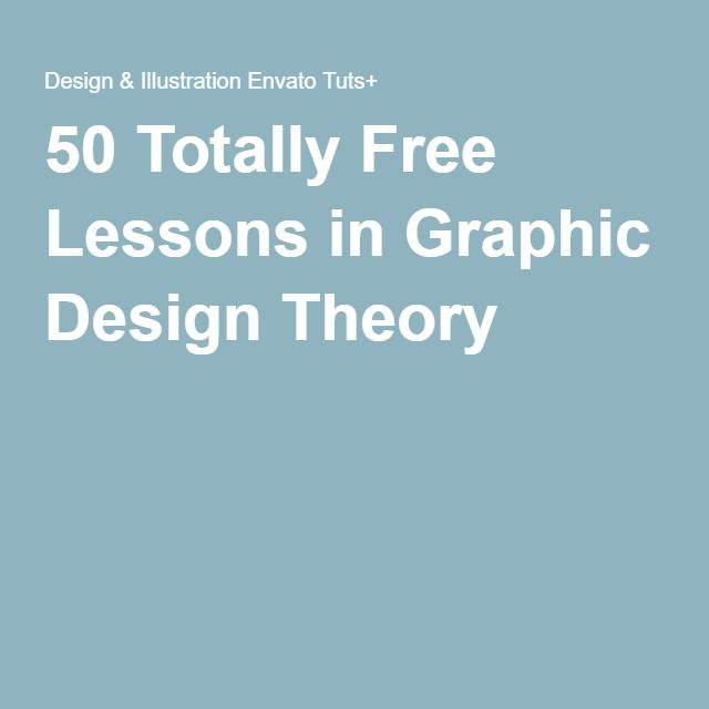 50 Totally Free Lessons in Graphic Design Theory