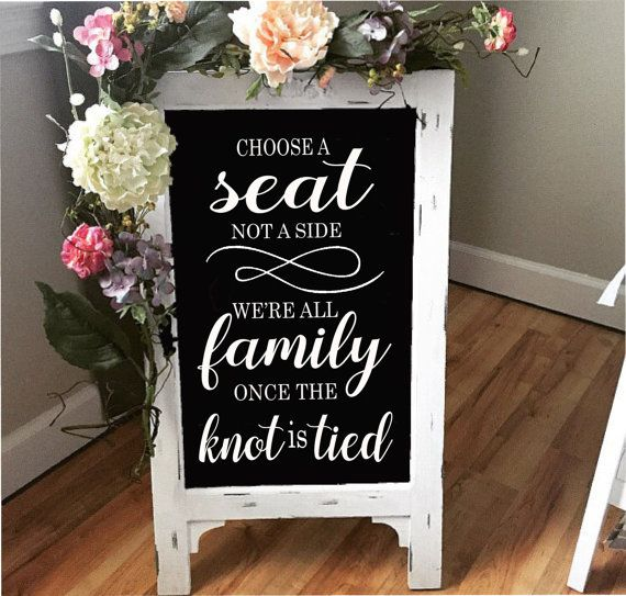 1000 Ideas About Pick A Seat On Pinterest Wedding Signs