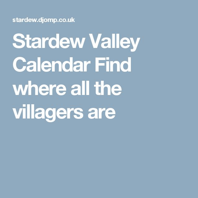 Stardew Valley Calendar Find where all the villagers are