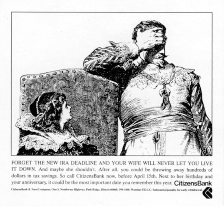 Read more: https://www.luerzersarchive.com/en/magazine/print-detail/citizens-bank-18076.html Citizens Bank Forget the new IRA deadline and your wife will never let you live it down. Tags: Cramer-Krasselt, Chicago,Bob Meagher,Dave Ullmann,Citizens Bank,Maureen Moore