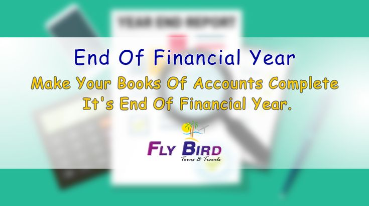 Make Your books of accounts complete it's end of financial year. #booksOfAccounts #plan #complete #financialYear #flyBird