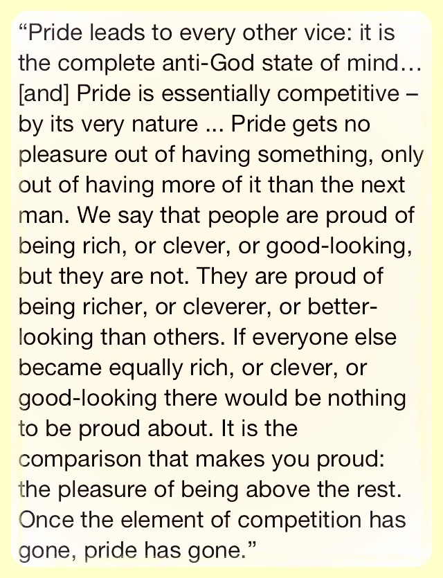 C.S. Lewis on pride. Wowww