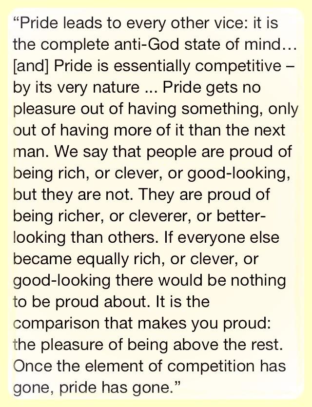 C.S. Lewis on pride. Wowww