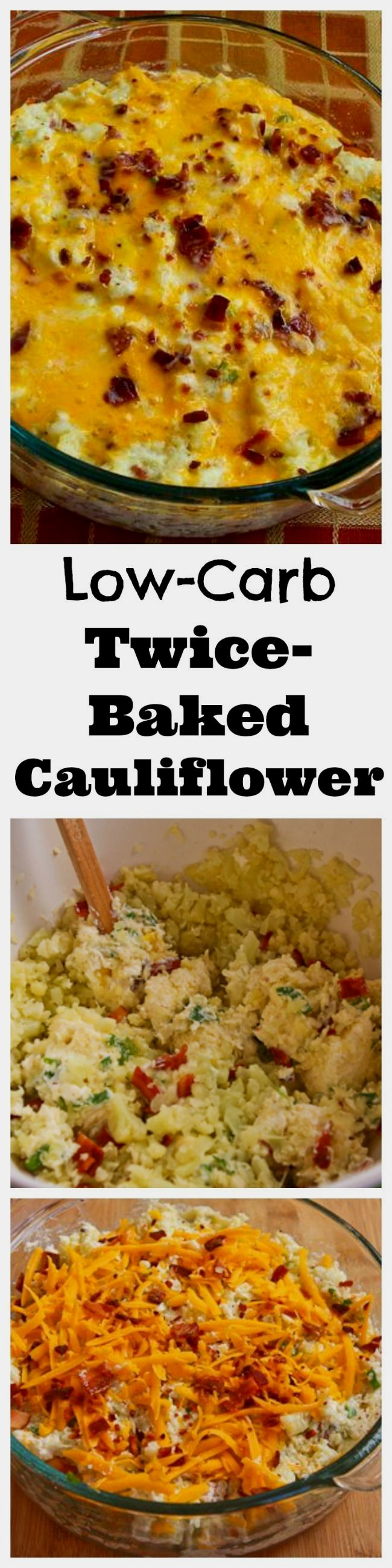 This Low-Carb Twice Baked Cauliflower Casserole tastes like twice-baked potatoes, minus the carbs. [from KalynsKitchen.com]