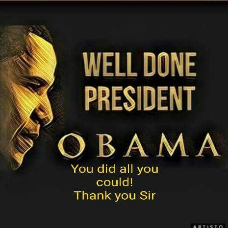 Well done President Obama. You did all you could! Thank you sir