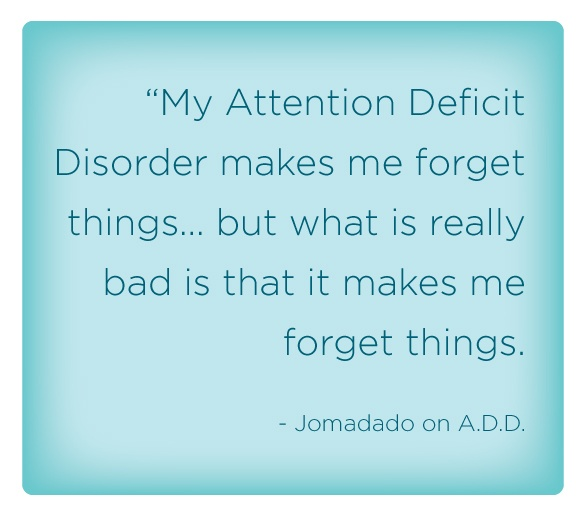 an introduction to the attention deficit disorder or add Introduction free diagnosis  - a psychiatrist talks about his own 2 add/adhd  which dimensions of human behavior are impaired in attention deficit disorder.