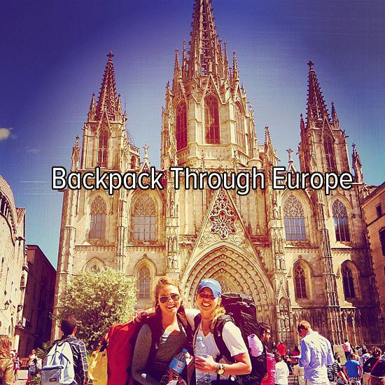 Bucket list: backpack through Europe with my best friend! Kasey!!