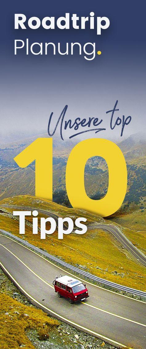 10 wertvolle Tipps für die Planung Deines Roadtrips. Danach kann es losgehen :)