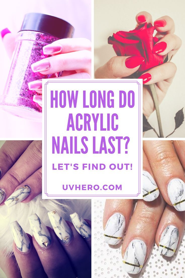 How Long do Acrylic Nails Last? Let\'s Find Out!   Beauty   Acrylic ...