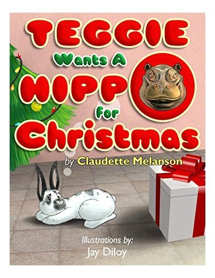 It's Live! Pre-order for Teggie Wants a Hippo for Christmas is ready! Pre-order your copy now to get the special low price of $1.99 Goes up to $3.50 Nov. 1st on release The whimsical story of a bunny who wants a very unusual present for Christmas A perfect holiday read! Amazon: https://www.amazon.com/dp/B07637QF4W/ref=sr_1_1?s=books&ie=UTF8&qid=1506879940&sr=1-1&keywords=teggie&utm_content=bufferabfa7&utm_medium=social&utm_source=pinterest.com&utm_campaign=buffer Smashwords…