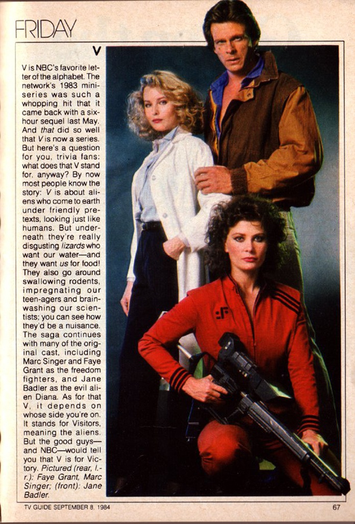 TV Guide Series Preview (September 8, 1984) – V (1984-85, NBC), was a sci-fi series based on the 1983 mini-series of the same name and starred Marc Singer, Faye Grant Jane Badler & Michael Ironside