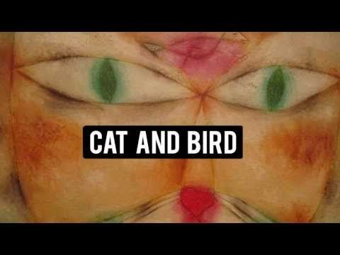 The Cat And The Bird Paul Klee Youtube