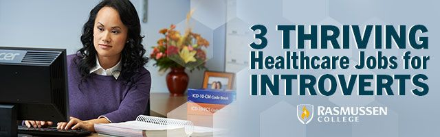 3 Thriving #Healthcare Jobs for #Introverts