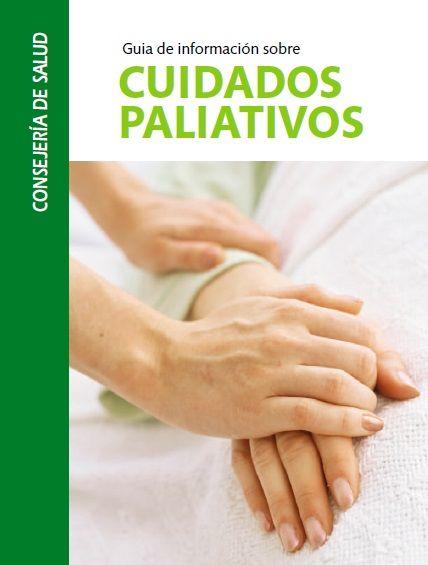 Guía de información sobre CUIDADOS PALIATIVOS  Respuestas sencillas a las preguntas más frecuentes sobre los cuidados paliativos    https://docs.google.com/file/d/0B5JGoBVRg7zrTHBlWUtURzcwN3M/edit?usp=sharing