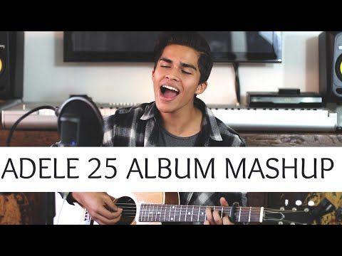 Adele 25 Album Mashup | Alex Aiono Cover - YouTube
