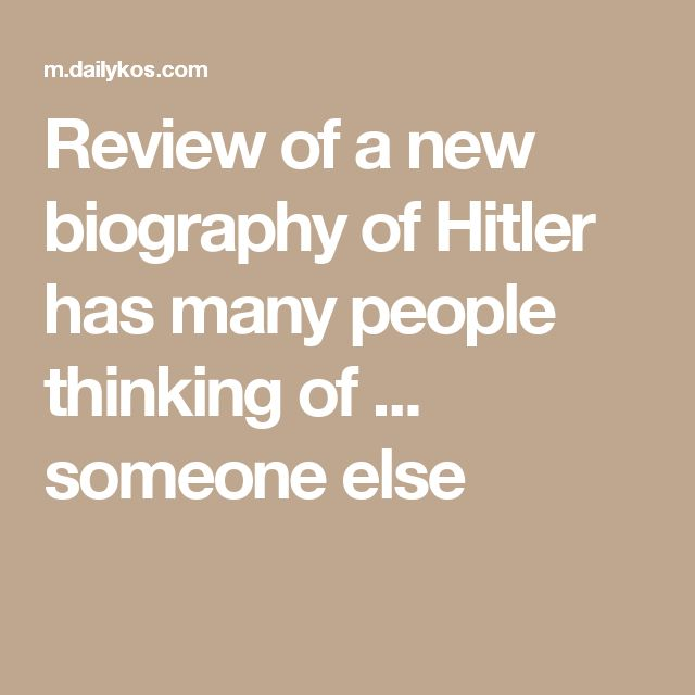 Review of a new biography of Hitler has many people thinking of ... someone else