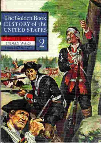The Indian Wars (The Golden Book History of the United States, Volume 2) by Earl Schenck Miers http://www.amazon.com/dp/B000I616QI/ref=cm_sw_r_pi_dp_OITHwb18JNJGS