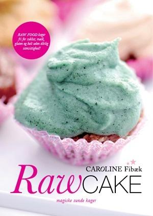 Fra RawCake - magiske sunde kager af Caroline Fibæk, Peoples Press 2010. Foto: Ture Andersen