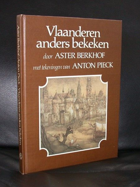 This is Anton Pieck's tribute to his beloved Flanders in Belgium. Pieck shows all aspects of this great part of Belgium. Book is a hardcover 1st edition by Elsevier. Text in dutch by Aster Berkhof. Me