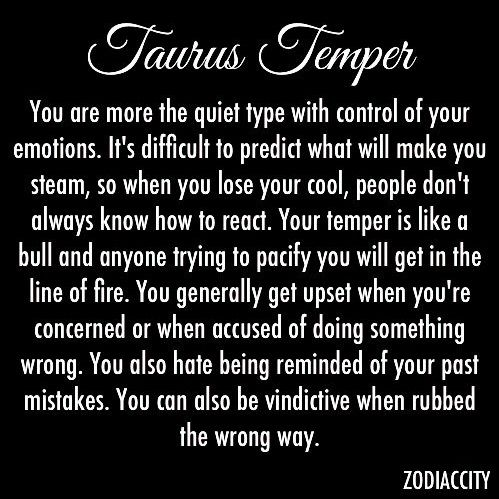 How bad is a Taurus Temper?   Yahoo Answers
