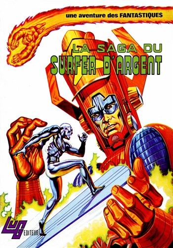 Une aventure des Fantastiques La saga du Surfer d'Argent est un album de bande dessinée ou comics, édité par les éditions LUG - Comics-France.com
