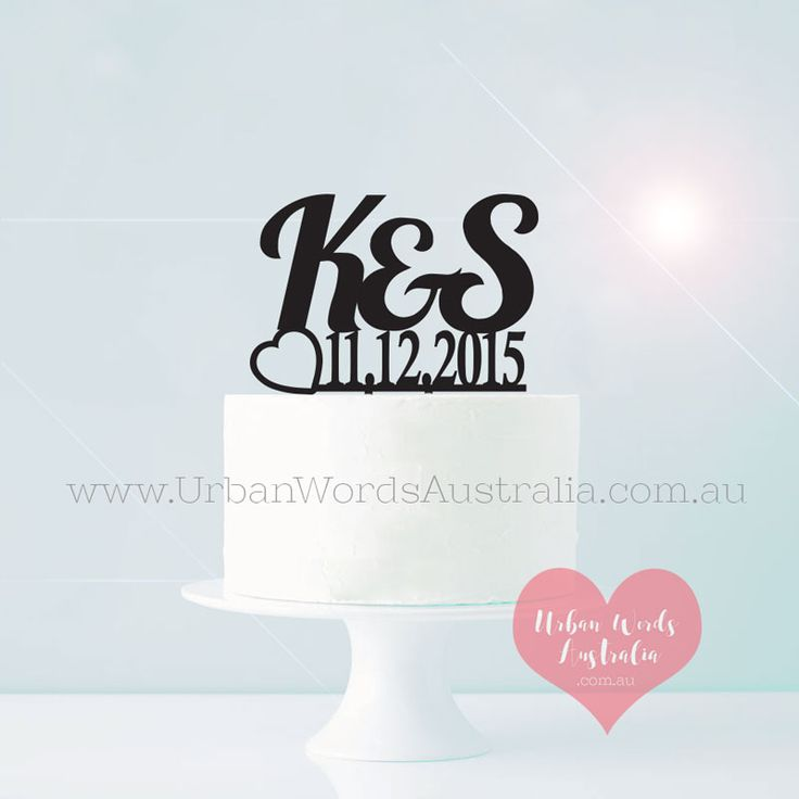 Initials with date cake topper mr and mrs surname cake topper custom made acrylic and wooden cake toppers made in geelong australia