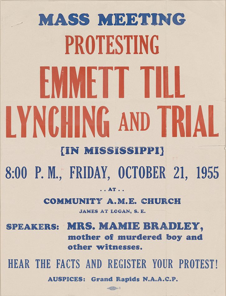 Mass Meeting Protesting Emmett Till Lynching and Trial [in Mississippi] 8:00 P.M., Friday, October 21, 1955 at Community A.M.E. Church. . . , [1955]. Flyer. NAACP Records, Manuscript Division, Library of Congress (107.02.00) Courtesy of the NAACP