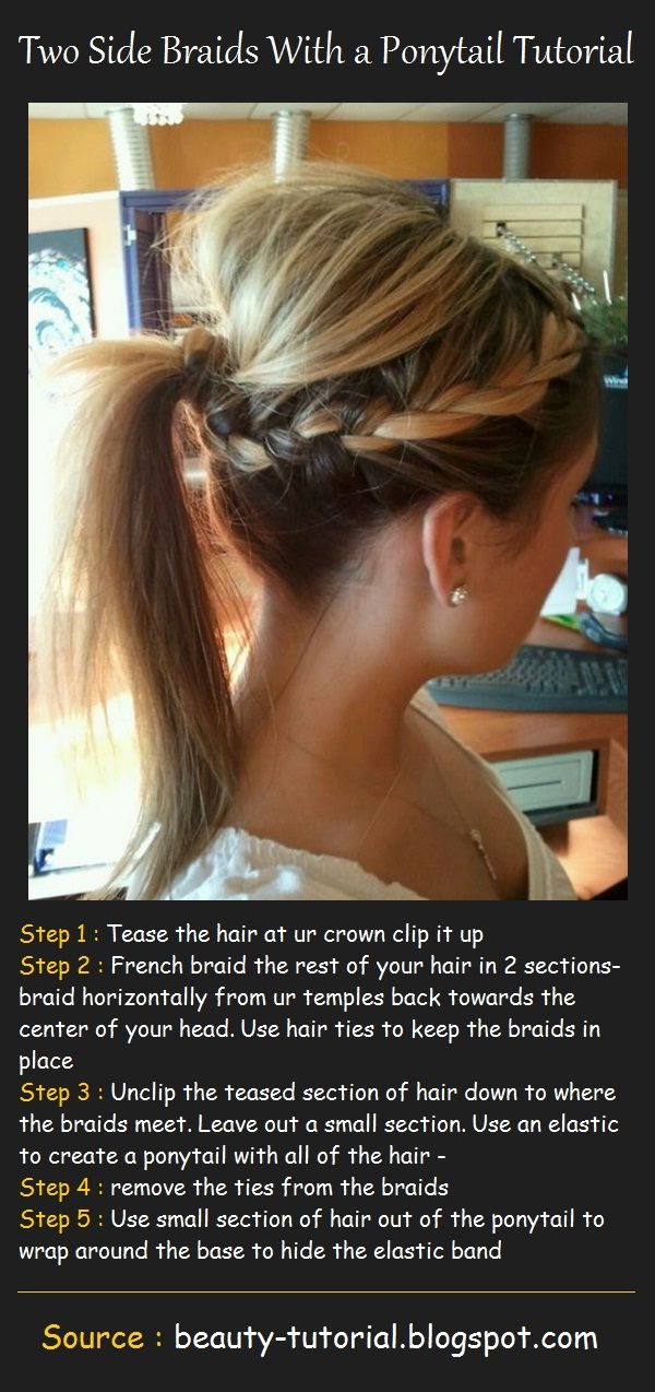 Two Side Braids With a Ponytail TutorialFrench Braids, Beauty Tutorials, Hair Tutorials, Beautiful Tutorials, Ponytail Tutorials, Braids Ponytail, Brain Tumor, Side Braids, Braids Hair