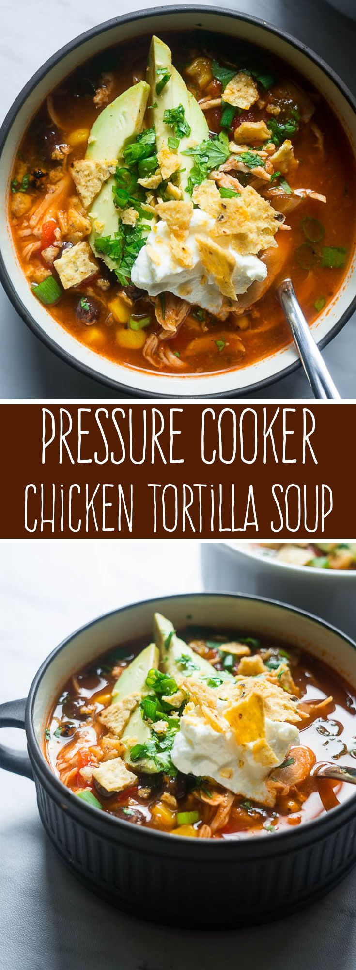 Pressure Cooker Chicken Tortilla Soup. All in one pot and bursting with flavor, this AhhMazing Pressure Cooker Chicken Tortilla Soup will NOT let you down.