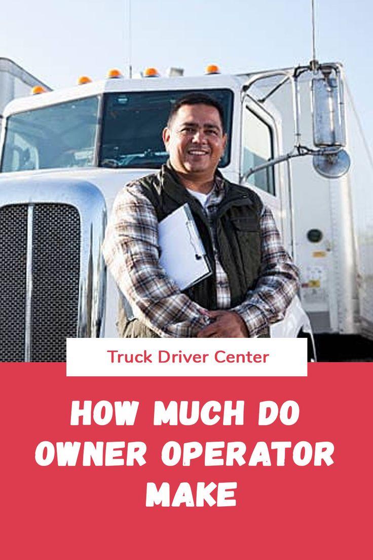 How much do owner operator make truck driver trucks